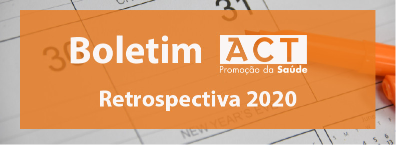 Boletim ACT 167 | Retrospectiva 2020